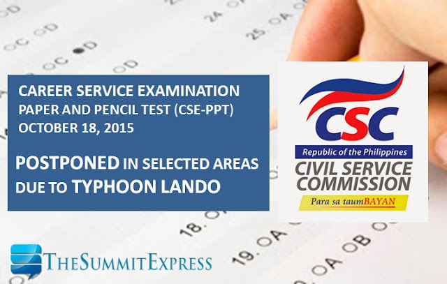 October 18, 2015 civil service exams (CSE-PPT) postponed in selected areas