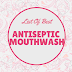 List Of Best Antiseptic Mouthwash That Contains Thymol