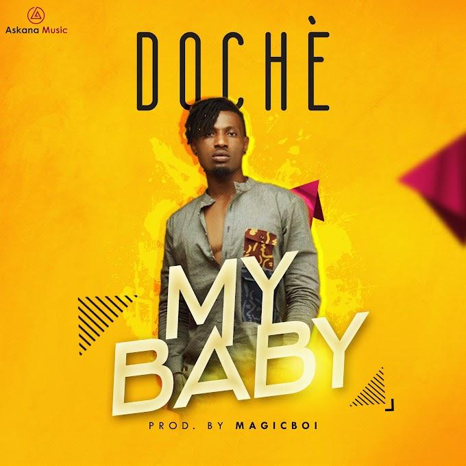 FRESH MP3: Doche - My Baby