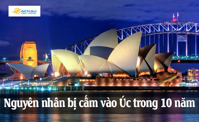 Cung cấp thông tin xin visa Úc sai lệch sẽ bị cấm vào Úc trong 10 năm