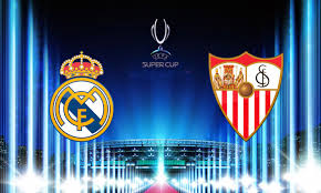 Real Madrid vs Sevilla FC / Super Copa UEFA