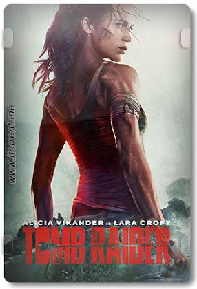 Tomb Raider (2018) Torrent