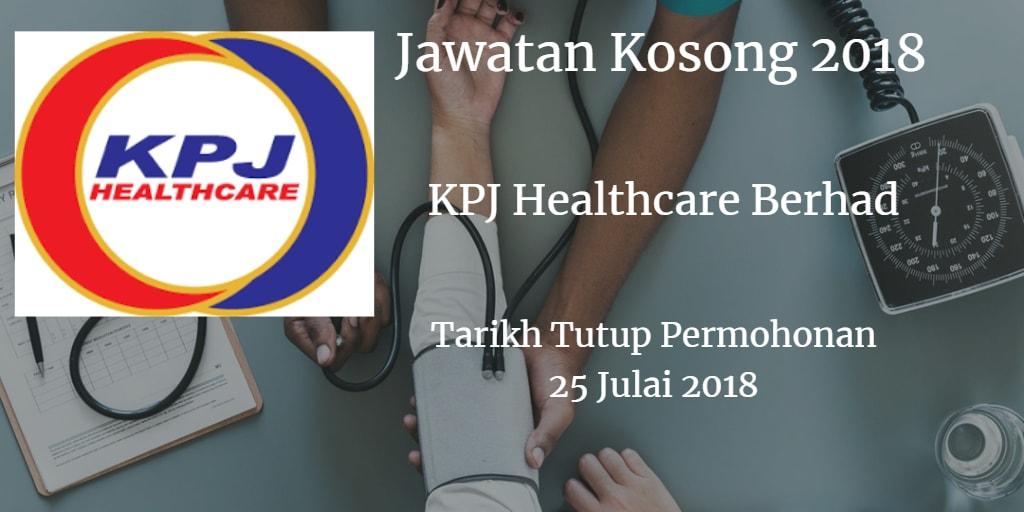 Jawatan Kosong KPJ Healthcare Berhad 25 Julai 2018