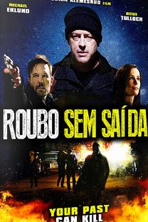 Roubo Sem Saída 2018 Torrent Download – WEB-DL 720p e 1080p Dublado / Dual Áudiot