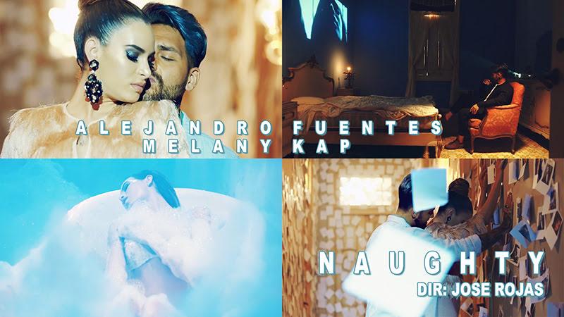 Alejandro Fuentes y Melany Kap - ¨Naughty¨ - Videoclip - Dirección: Jose Rojas. Portal del Vídeo Clip Cubano