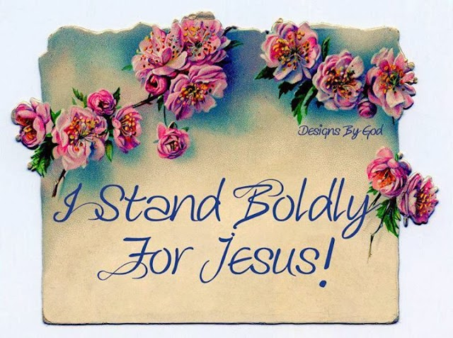 Stand Boldly for Jesus