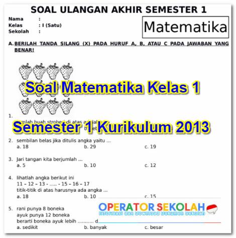Soal Matematika Kelas 1 Semester 1 Kurikulum 2013