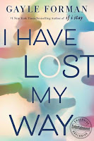 https://www.goodreads.com/book/show/36470842-i-have-lost-my-way?from_search=true
