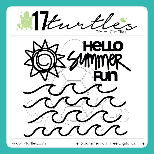 Hello Summer Fun Free Digital Cut File by Juliana Michaels 17turtles