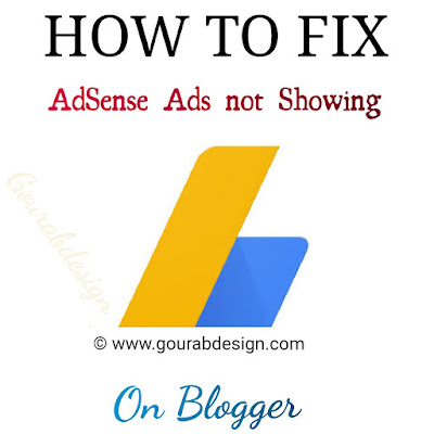 How To Fix Adsense Ads Not Showing On Blogger
