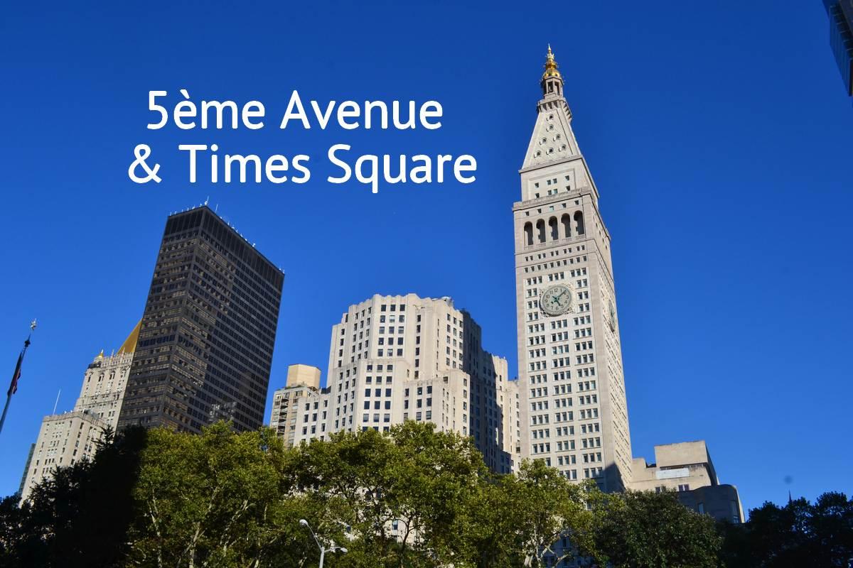 Balade de  la 5ème avenue à Times Square