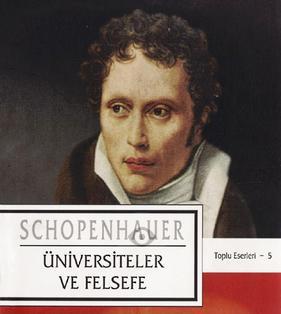 Arthur Schopenhauer – 05 – Universiteler ve Felsefe