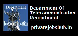 Department Of Telecommunication Recruitment