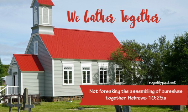 We Gather Together -  Hymn Appreciation frogslilypad.net