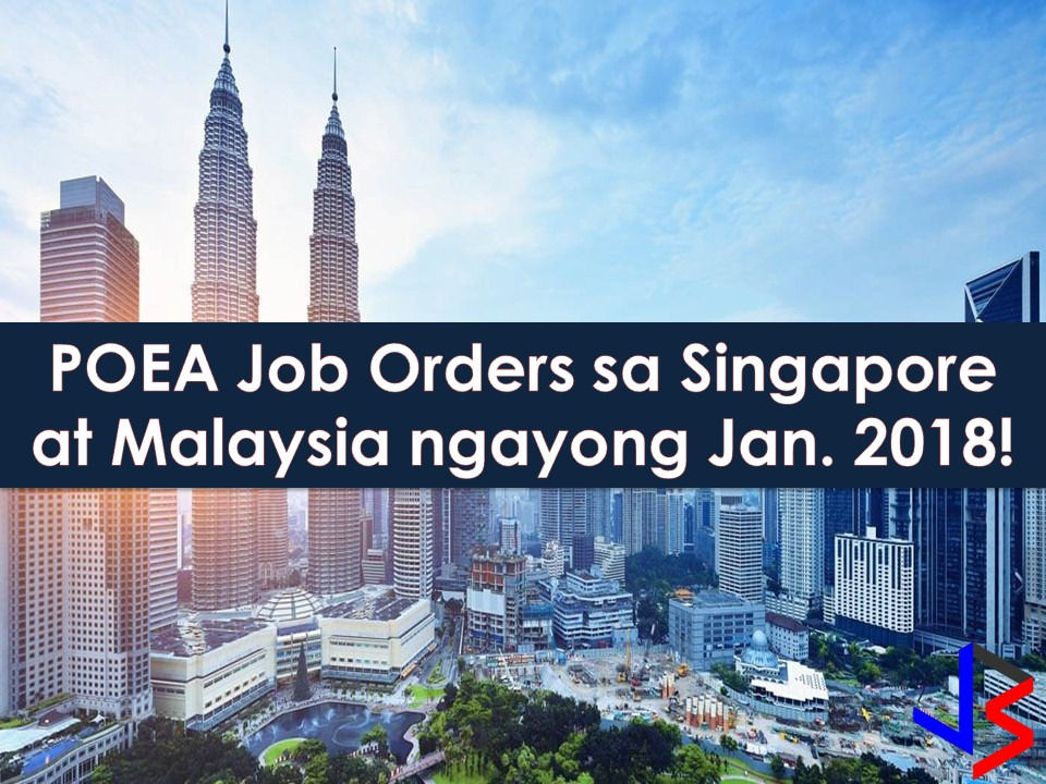 The Philippine Overseas Employment Administration (POEA) has approved 363 jobs to Singapore and 597 other to Malaysia. The following list of jobs is being approved this January 2018 which means, it is the latest job approval from POEA. If you are looking for jobs abroad, you are in the right place! Just scroll down below to see the full list of jobs to Singapore and Malaysia!     Note: We are not recruitment agencies and all information in this article is taken from POEA job posting site and being sort out for much easier use for job hunters out there! The contact information of recruitment agencies is also listed. Just click your desired jobs to view the recruiter's info where you can ask a further question and send your application. Any transaction entered with the following recruitment agencies is at applicants risk and account.