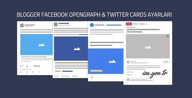 blogger facebook opengraph ve twitter cards ayarları