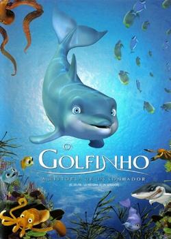 O Golfinho: A História de um Sonhador – Dublado (2009)