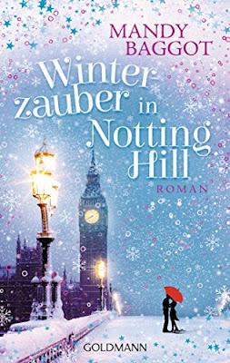 Neuerscheinungen im Oktober 2018 #1 - Winterzauber in Notting Hill von Mandy Baggot