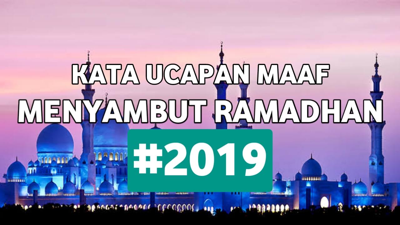 Kata Ucapan Maaf Menyambut Bulan Puasa Ramadhan 2019