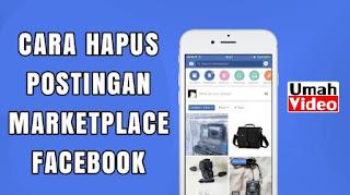 Cara Hapus Postingan Pada Marketplace Facebook
