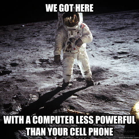 we got to the moon
