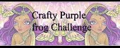 Crafty Purple Frog Challenge Blog