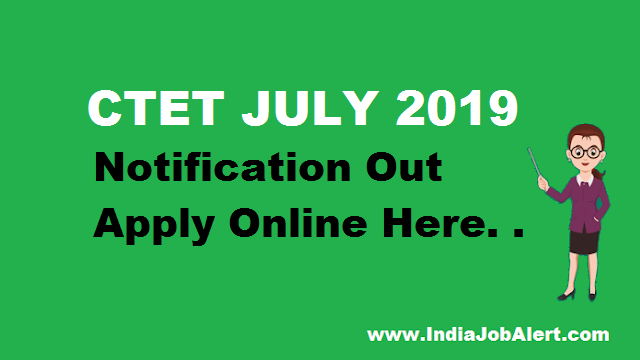 CTET JULY 2019 || Apply Online Here
