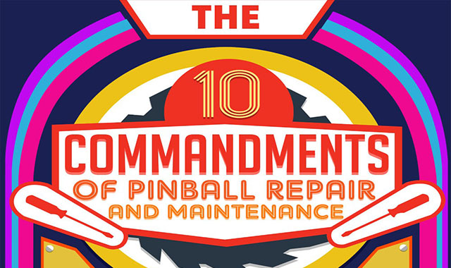 10 Commandments Of Pinball Repair And Maintenance