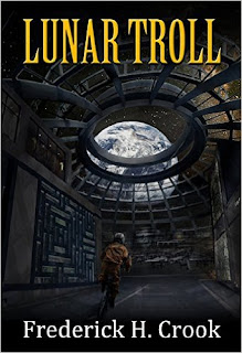 https://www.amazon.com/Lunar-Troll-Frederick-H-Crook-ebook/dp/B00CAB33II?ie=UTF8&qid=1463168858&ref_=la_B00P83FW02_1_8&s=books&sr=1-8