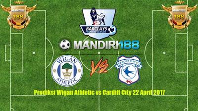 AGEN BOLA - Prediksi Wigan Athletic vs Cardiff City 22 April 2017