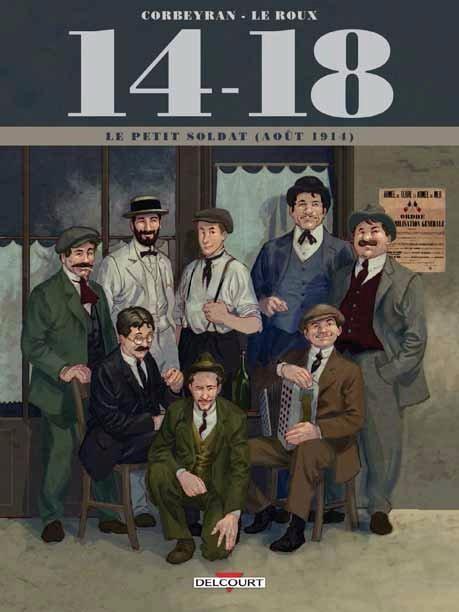 14-18 : Le petit soldat (aout 1914)