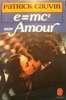Patrick Cauvin - E=MC2 mon amour