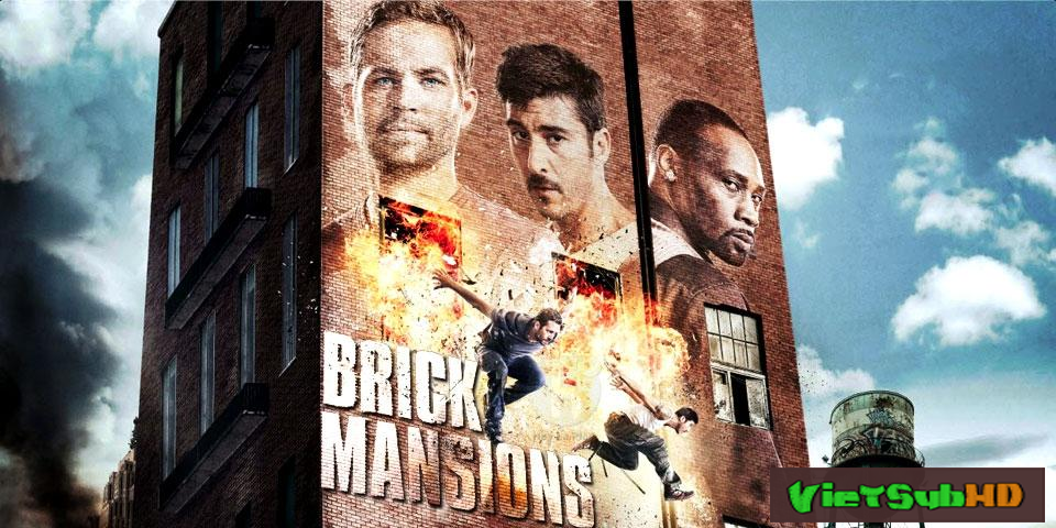 Phim Khu phố bất trị (Khu nguy hiểm) VietSub HD | Brick Mansions 2014