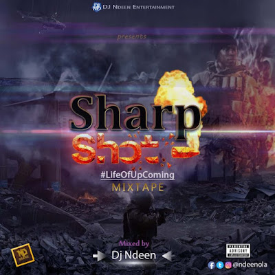 """DJ Ndeen sharpshot ART front - MIXTAPE: """"Sharpshot Mixtape"""" Hosted by DJ Ndeen"""