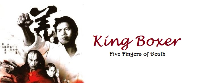 king boxer five fingers of death 1972. Black Bedroom Furniture Sets. Home Design Ideas