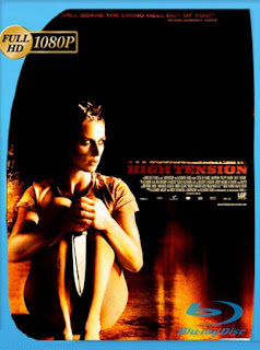 Alta Tension [2003] HD [1080p] Latino [GoogleDrive] SilvestreHD