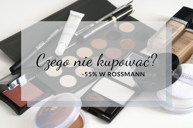 Promocja na makijaż -55% w Rossmannie - czego lepiej nie kupować?