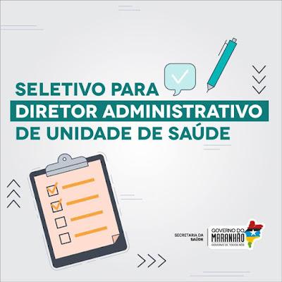 Governo do Maranhão abre seletivo para cargo de Diretor Administrativo com salário de 8 mil reais.