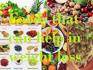 Foods that can help in weight loss