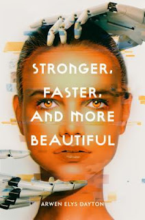 Stronger, Faster, and More Beautiful, Arwen Elys Dayton, InToriLex