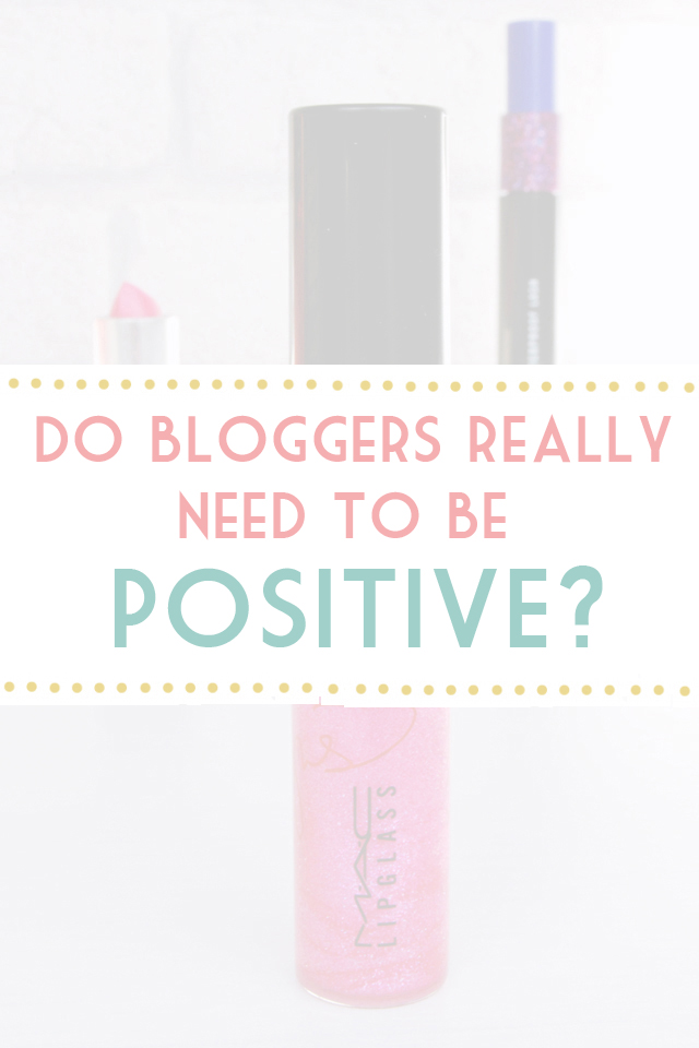 Should bloggers always be positive?