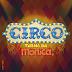 Espetáculo do Circo Turma da Mônica - Brasilis