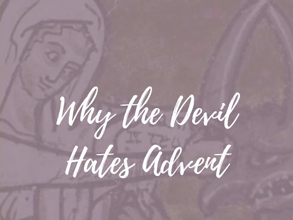 Why the Devil Hates Advent