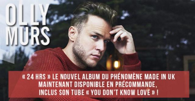 """Olly Murs : nouvel album """"24HRS"""" maintenant en précommande !"""