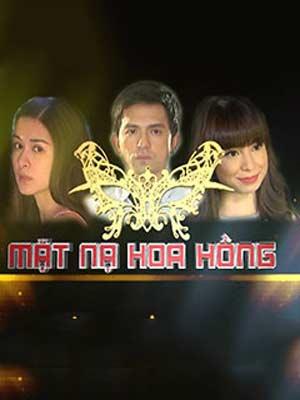Mặt Nạ Hoa Hồng (LT) - Phim bộ Philippines