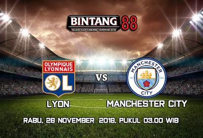 Prediksi Olympique Lyonnais Vs Manchester City 28 November 2018