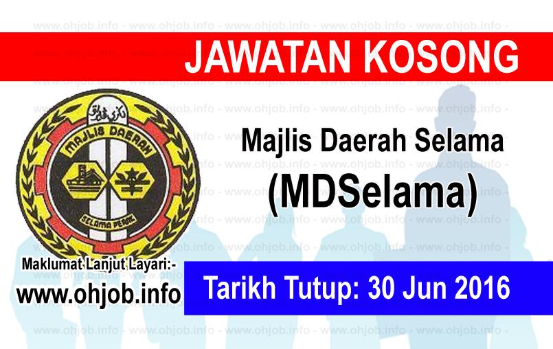 Jawatan Kerja Kosong Majlis Daerah Selama (MDSelama) logo www.ohjob.info jun 2016
