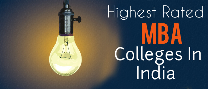 Highest Rated MBA colleges in India