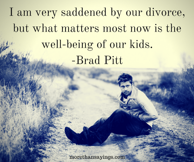 I am very saddened by our divorce, but what matters most now is the well-being of our kids.