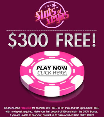 Slots of Vegas $50 no deposit and $250 free chip